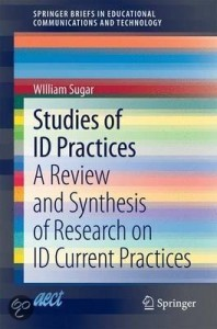 This book provides a comprehensive analysis of cutting edge research studies on contemporary instructional design practices. Written for instructional designers, instructional technologists and researchers in the field, it provides state of the art, practically focused information and guidelines for designing curriculum and professional ID practice. Dr. Sugar compares professional instructional design practices with the competencies established by the International Board for Training, Performance, and Instruction to evaluate and investigate their effectiveness and increase the efficiency of the entire instructional design process.